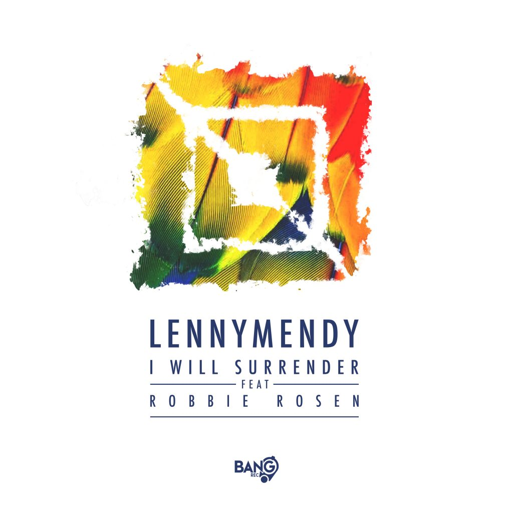 LENNYMENDY-I-Will-Surrender-2500×2500