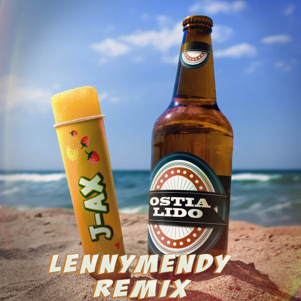 J-Ax – Ostia Lido [LENNYMENDY Remix]